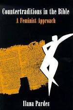Countertraditions in the Bible: A Feminist Approach NEW Published 1993