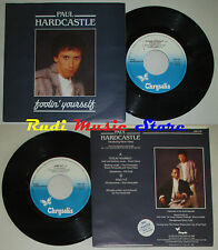 LP 45 7' PAUL HARDCASTLE Foolin yourself King tut 1986 italy CHRYSALIS*cd mc dvd