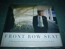 Front Row Seat by Eric Draper Hardcover Dust Cover New George W. Bush
