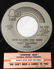 Tony Orlando & Dawn 45 Steppin' Out / She Can't Hold A Candle To You  w/ts
