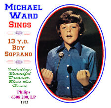 Michael Ward Sings - 14-Year-Old Boy Soprano - 1974