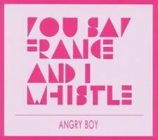 You Say France & I Whistle - Angry Boy (OVP)