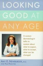 Looking Good at Any Age: A Woman Dermatologist Talks to Women About What to Exp