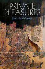 Private Pleasures: An Egyptian Novel