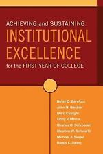 Achieving and Sustaining Institutional Excellence for the First Year o-ExLibrary