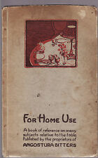FOR HOME USE : A BOOK OF REFERENCE : ANGOSTURA BITTERS  drink recipes   lo