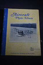 1969 Aircraft Photo Album Vol. 1 by Paul R. Matt and Peter M. Bowers