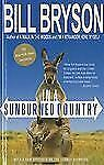 In a Sunburned Country by Bill Bryson (2010, Hardcover)