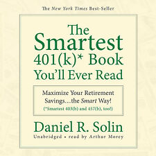 The Smartest 401(k) Book You'll Ever Read by Daniel R. Solin CD 2009 Unabridged
