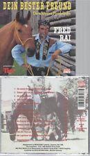 CD--FRED RAI--DEIN BESTER FREUND-DIE SCHÖNSTEN PFERDELIEDER