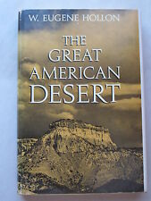 THE GREAT AMERICAN DESERT by W. Eugene Hollon 1966 HCDJ Signed by Author