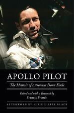 Outward Odyssey a People's History of Spaceflight: Apollo Pilot : The Memoir...