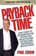 Payback Time: Eight Steps to Outsmarting the System That Failed You and Getting