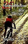 25 Mountain Bike Tours in New Jersey by Peter Kick (1997, Paperback)