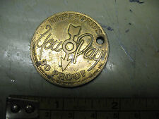 HEREFORD'S YOU  PAY  30 PROOF KEYCHAIN  MEDALLION  VINTAGE  ORIGINAL   1975