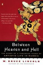 Between Heaven and Hell: The Story of a Thousand Years of Artistic Life in Russi