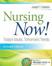 Nursing Now ! Today'S Issues,Tomorrow'S Trends International Edition