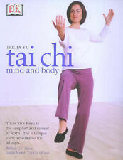 T'ai Chi Mind and Body, Tricia Yu