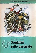 (Ada Contino Giordano) Scugnizzi sulle barricate 1972   Varesina
