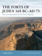 Forts of Judea 168 BC-AD73 Maccabees to Fall of Masada Osprey 65 Reference Book