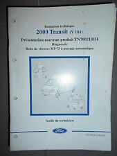 Ford TRANSIT : document atelier BV MT75 passage automatique diag - 2001 CG7982