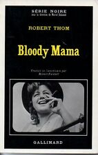 SERIE NOIRE  1373  BLOODY MAMA  ROBERT THOM