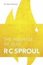 The Holiness of God by R. C. Sproul (2000, Paperback, Revised)