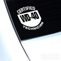 CERTIFIED WD40 TECHNICIAN FUNNY CAR WINDOW JDM VW EURO DECAL STICKER VAN VW