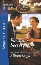 Fortune's Secret Heir (The Fortunes of Texas: All Fortune's Chi), Leigh, Allison