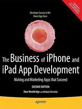 The Business of iPhone and iPad App Development 2nd Edition 2011 Apple Mobile