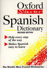 Oxford Starter Spanish Dictionary (Oxford Starter Dictionaries), Paperback