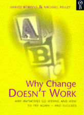 Why Change Doesnt Work: How to Try Again and Succeed,G