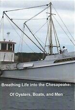 Breathing Life into the Chesapeake: of Oysters, Boats, and Men (2013, DVD)