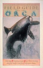 Field Guide to the Orca (Sasquatch Field Guide Series)