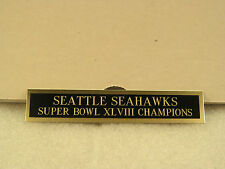 Seattle Seahawks SB XLVIII Champions Nameplate for Picture Framing