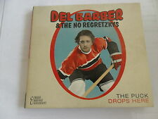 Del Barber & The No Regretzkys - The Puck Drops Here - CD