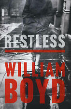 Restless by William Boyd (Hardback, 2006) UK FIRST EDITION FIRST PRINT Book SALE