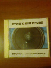 PYOGENESIS - MONO....OR WILL IT EVER BE THE WAY IT USED TO BE  - CD