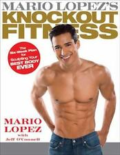 Mario Lopez Knockout Fitness 6 Week Plan for Sculpting Your Best Body Ever