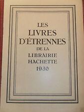 catalogue d'étrennes livre - 1930 HACHETTE ( ref 18 )