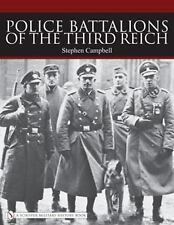 Police Battalions of the Third Reich (Schiffer Military History), Campbell, Step