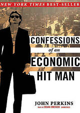 Confessions of an Economic Hit Man by John Perkins (CD-Audio, 2005)