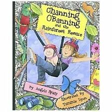 Channing O'Banning and the Rainforest Rescue (The Channing O'Banning Series)