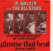 JR. WALKER AND THE ALL STARS GIMME THAT BEAT FRENCH 45 PS 7""