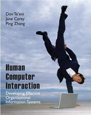 Human Computer Interaction : Developing Effective Organizational Information...