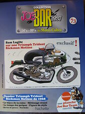 FASCICULE SERIE 2 JOE BAR TEAM 73 TRIUMPH TRIDENT RICKMAN METISS / SPEED PEPO