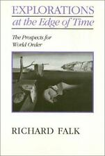 Explorations at the Edge of Time: The Prospects for World Order