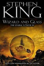 Wizard and Glass (The Dark Tower, Book 4) by Stephen King