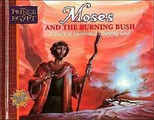 Moses and the Burning Bush: A Story of Faith and Obeying God (Prince of Egypt -