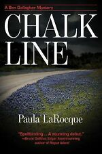 Chalk Line : A Ben Gallagher Mystery by Paula LaRocque (2011, Hardcover)